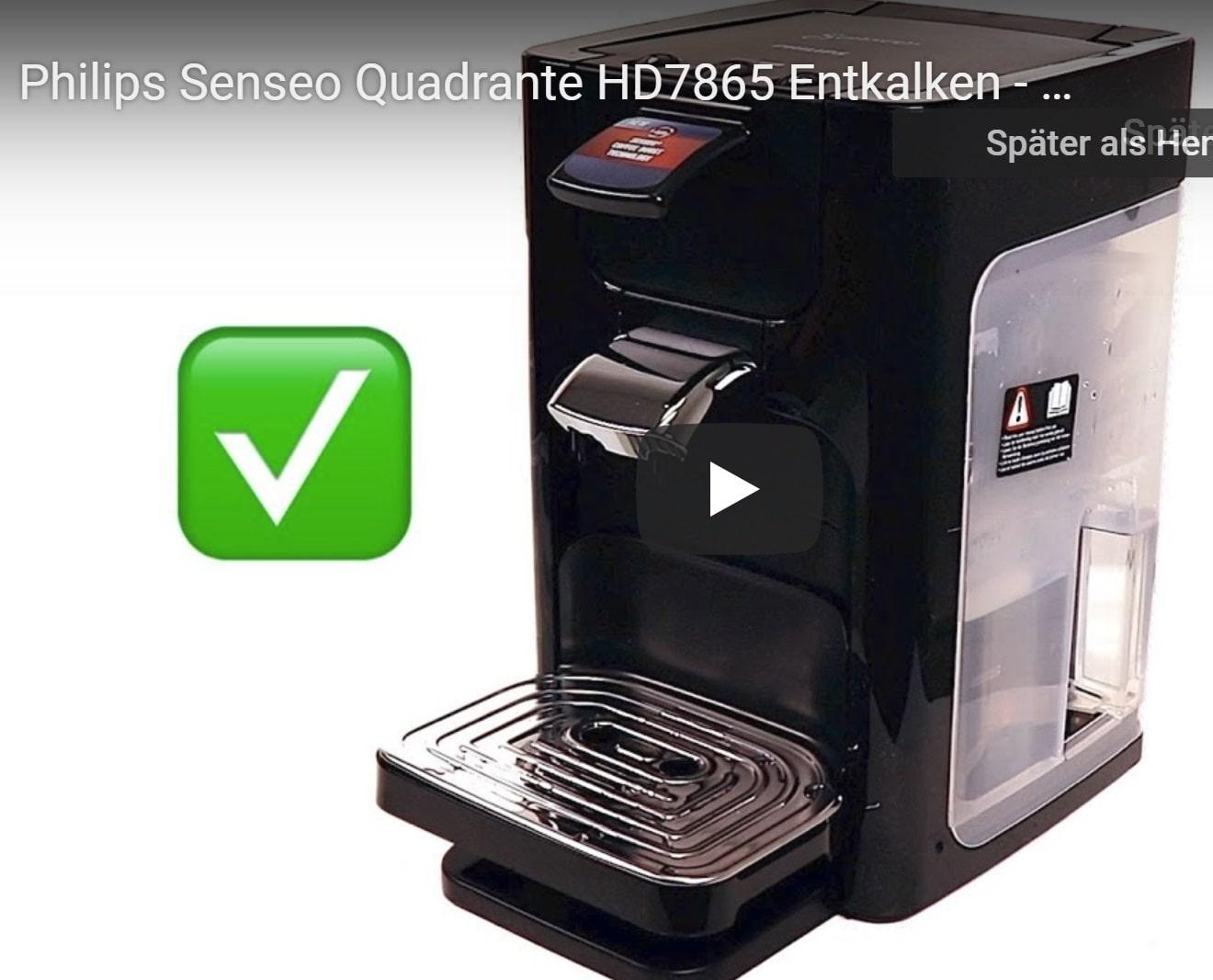 Philips Senseo Quadrante HD7865 richtig entkalken